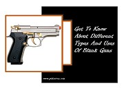 Get To Know About Different Types And Uses Of Blank Guns