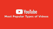 Top 7 Most Popular Types of Videos on YouTube
