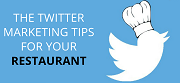 How to Use Twitter for Restaurant Marketing