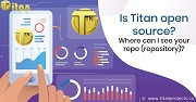 Is Titan open source? Where can I see your repo (repository)?