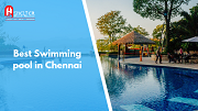 Best Swimming pool in Chennai