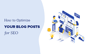 How to Optimize Old Blog Posts for Better SEO & Traffic