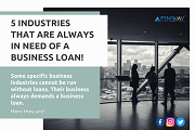 5 Industries that are Always in Need of a Business Loan