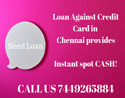 Loan Against Credit Card in Chennai