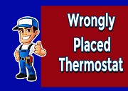 Heating and Cooling Installation: How To Detect A Wrongly Placed Thermostat