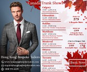 Hong Kong Bespoke Tailors Ongoing Trunk Shows in Canada