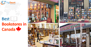 CANADIAN BOOKSTORES THAT ARE NOT TO BE MISSED