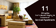 11 Amazing Facts about Staying in Luxurious Serviced Apartments