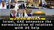 Israel UAE announce the normalisation of relations with US help