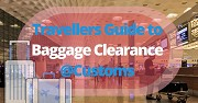 Travellers Guide to India Customs Baggage Clearance