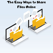 The Easy Ways to Share Files Online
