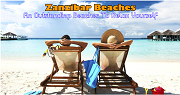 Relax In The Sun And Spend Your Beach Time On Zanzibar Beach Holiday