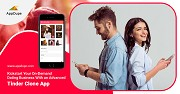 Kickstart your On demand Dating Business with an Advanced Tinder Clone App