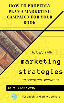 How to Properly Plan a Marketing Campaign for Your Book